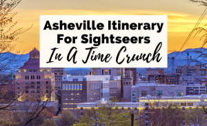 36 Hours In Asheville NC Itinerary with cityscape of downtown Asheville buildings and mountains
