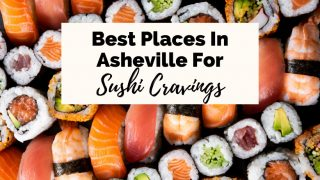 Best Sushi Asheville NC Restaurants with maki rolls, sashimi, and plate full of sushi