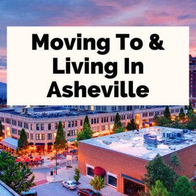What Is It Like Living in Asheville, NC?