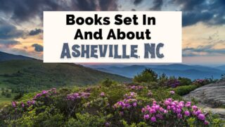 Books set in Asheville NC with purple blooms in the Blue Ridge Mountains
