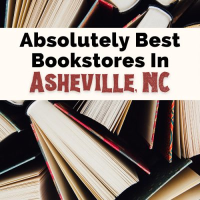 4 Incredible Asheville Bookstores Not To Miss
