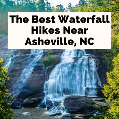 21 Gorgeous Hiking Waterfalls Near Asheville, NC