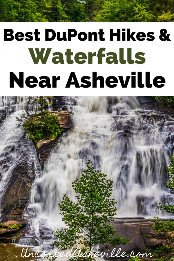 Best DuPont Hikes and waterfalls near Asheville, NC Pinterest Pin with High Falls