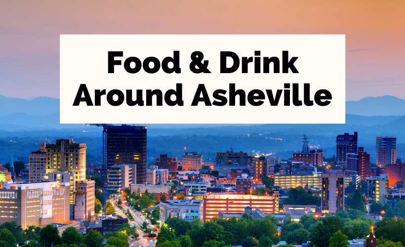 Asheville food and drink with city of Asheville at sunset