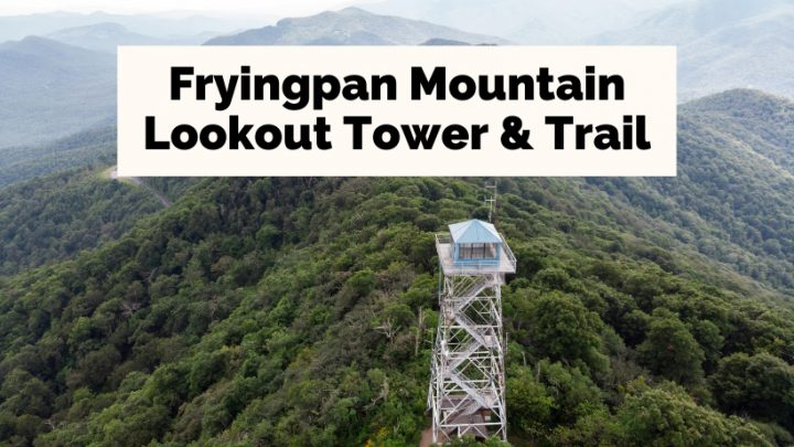 Fryingpan Mountain Lookout Tower Trail with aerial photograph of Fryingpan Lookout Tower surrounded by foggy mountains