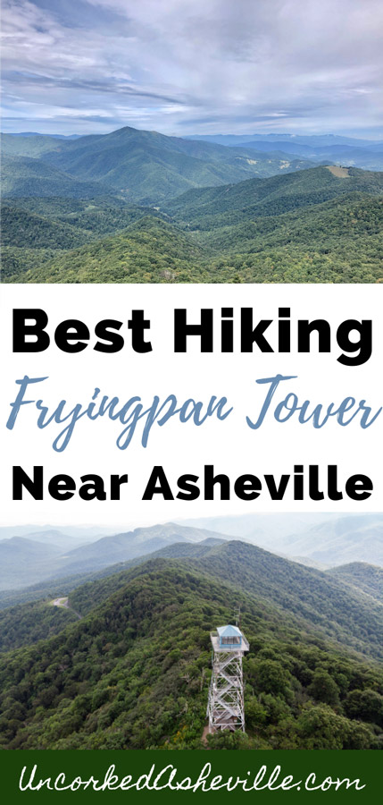 Fryingpan Mountain Tower Hike Near Asheville NC Pinterest Pin with two pictures of view from Fryingpan Lookout Tower and aerial view of Fryingpan Mountain Tower