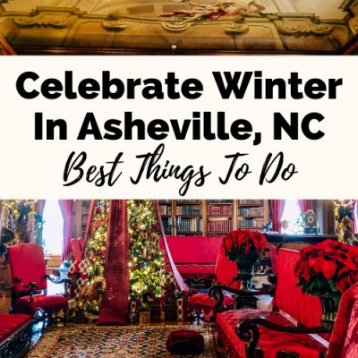 8 Festive Asheville Winter Activities & Events To Brighten Your Holidays