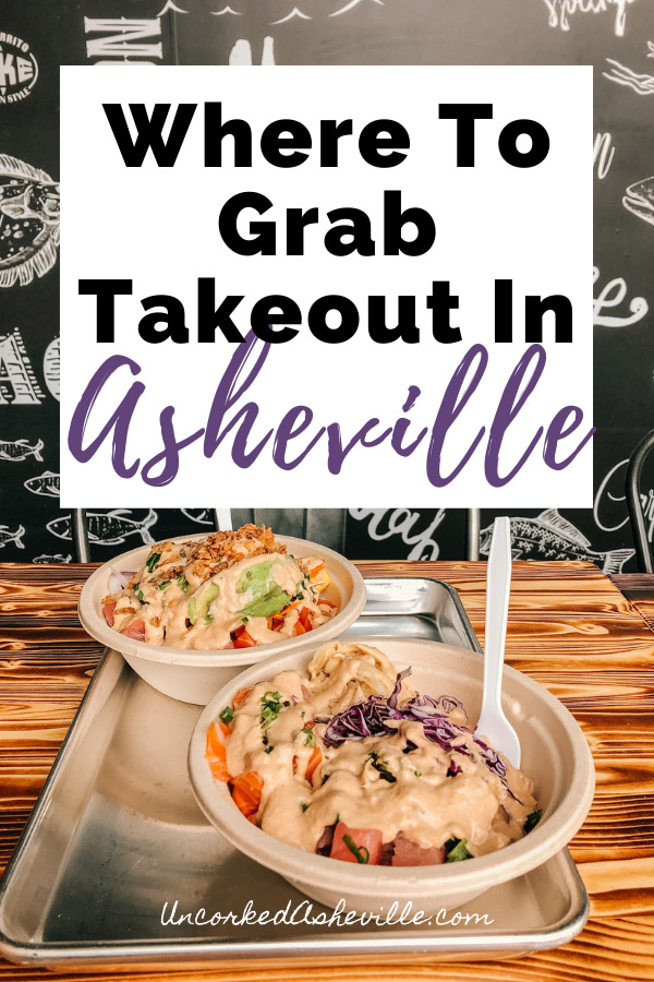 Best Asheville Takeout and Delivery in Asheville NC Pinterest pin with two poke bowls in takeout containers from Yum Poke Spot
