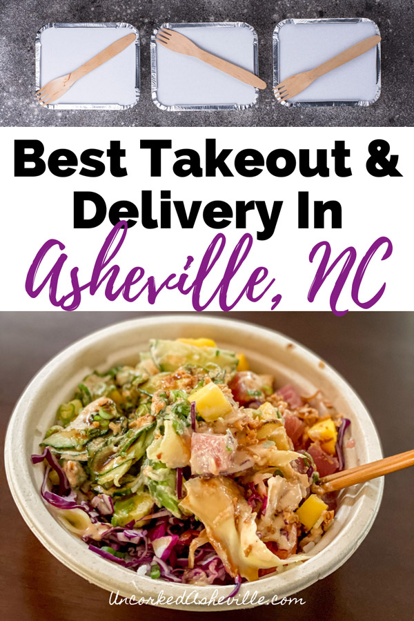 Best Takeout Delivery In Asheville NC Pinterest pin with two pictures.  One of three takeout containers with wooden eating utensils and bottom sushi poke bowl