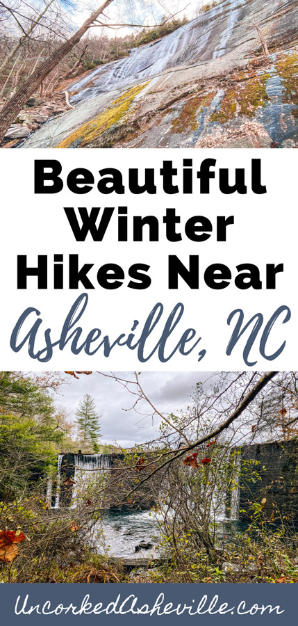 Beautiful Winter Hikes Near Asheville NC Pinterest Pin with Little Bearwallow Falls and Bent Creek Experimental Forest dam along Hard Times Trail and Lake Powhatan