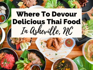 Best Thai Food Restaurants Asheville NC with plates of wings, Thai soups, noodles, curries, and salads