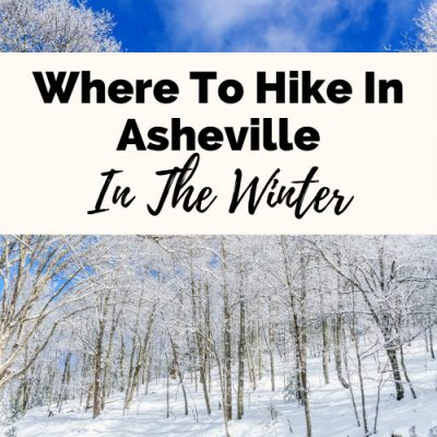 9 Accessible & Charming Winter Hikes In & Around Asheville