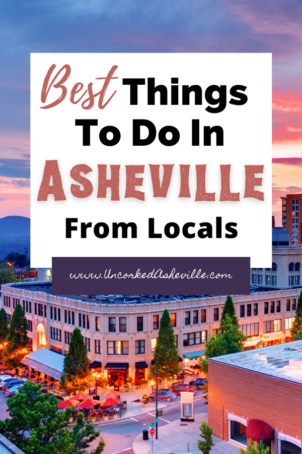 Best Asheville NC Things To Do From Locals Pinterest Pin with picture of downtown Asheville at sunset with historic Grove Arcade and Page Ave.