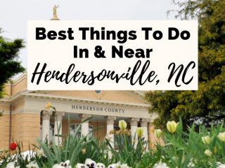 Best Things To Do In Hendersonville NC with picture of the Henderson County courthouse
