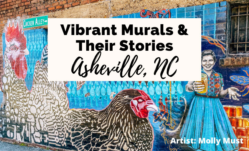 Best Murals In Asheville NC with Chicken Alley mural by Molly Must with rooster, chicken, and young women holding honey