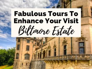 Biltmore Tours Asheville NC with writing that says fabulous tours to enhance your visit Biltmore Estate with picture of outside back corner of Biltmore House in Asheville, a cream colored mansion
