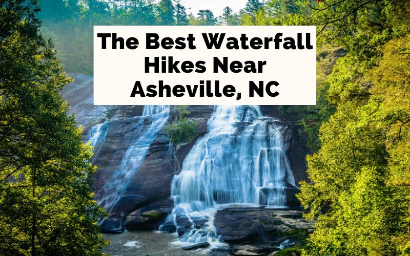 Waterfalls Near Asheville NC Hiking blog post cover with picture of Triple Falls at DuPont State Recreational Forest