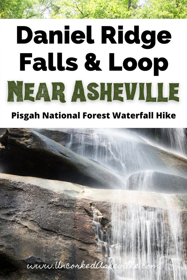 Daniel Ridge Falls Loop Brevard NC Pinterest Pin with picture of Daniel Ridge Falls 150-foot waterfall and cascading water
