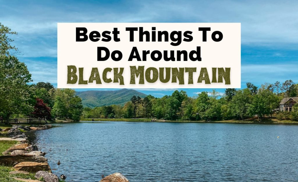 Best Things To Do In Black Mountain NC with picture of Lake Tomahawk
