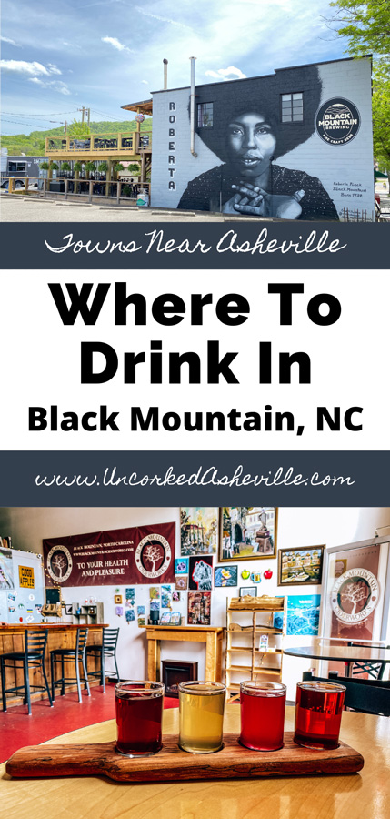 Cidery Distillery Breweries in Black Mountain NC Pinterest Pin with mead and cider flight from Black Mountain Cider and Mead and Black Mountain Brewing Company building and mural with Roberta Flack