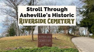 Historic Riverside Cemetery Asheville NC with entrance, road, and monument with established year of 1885