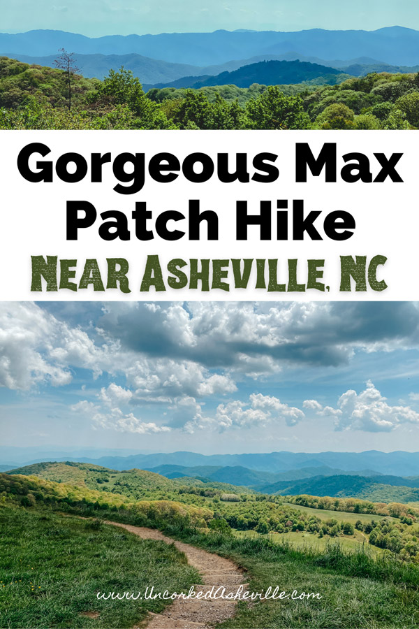 Max Patch Hike Trail Hot Springs NC Pinterest Pin with pictures of dirt trail, blue mountains, and green trees