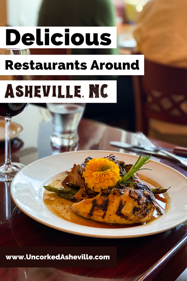 Best Restaurants In Asheville North Carolina Pinterest Pin with glass of wine and plate with chicken in sauce and flower garnish