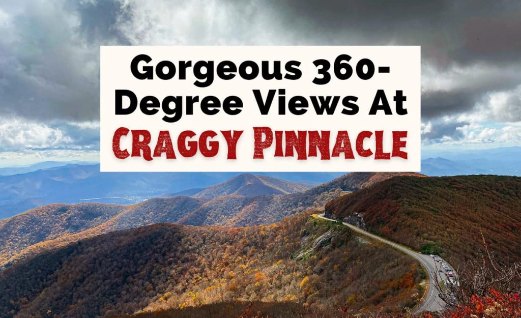 Craggy Pinnacle Trail And Hike Near Asheville NC with view from overlook looking out over Blue Ridge Parkway road and Craggy Gardens visitor center during the fall with the fall foliage