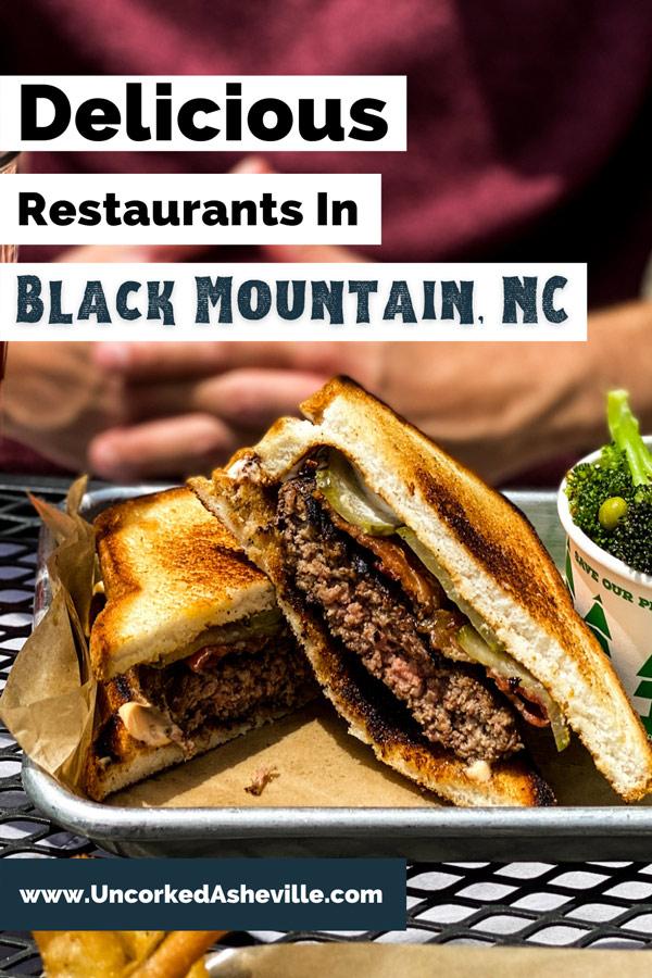 Best Restaurants In Black Mountain NC Pinterest Pin with burger on gluten-free bread from Black Mountain Kitchen