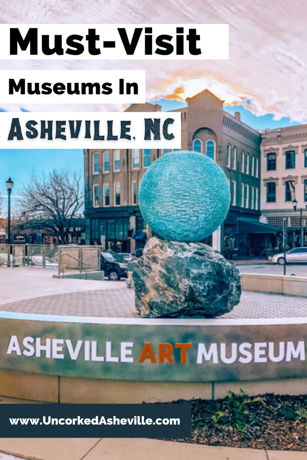 Best History, Science, and Art Museums Asheville NC Pinterest pin with blue ball sculpture at Asheville Art Museum