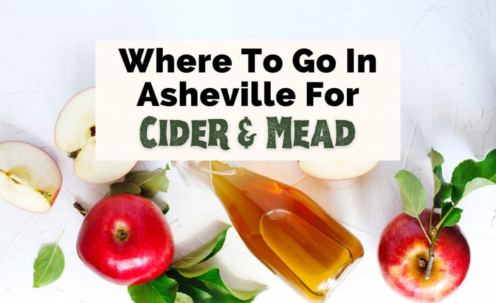 Asheville Cideries Meaderies with picture of slice and whole red apples and fermented apples in bottle on white counter top