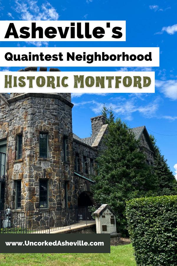Asheville NC Historic Montford Neighborhood Pinterest Pin with gray brick Homewood Castle