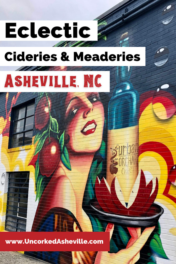 Best Cideries in Asheville NC pinterest pin with mural of woman serving bottle of cider on side of Urban Orchard in downtown Asheville
