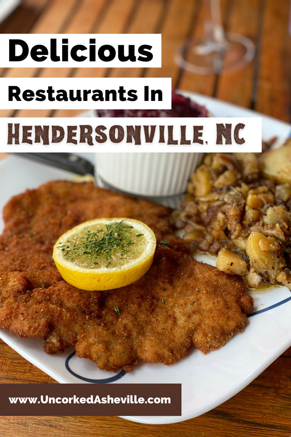 Best Hendersonville Restaurants Pinterest pin with Haus Heidelberg German Restaurant breaded schnitzel on plate with fried potatoes and red cabbage garnished with lemon slice