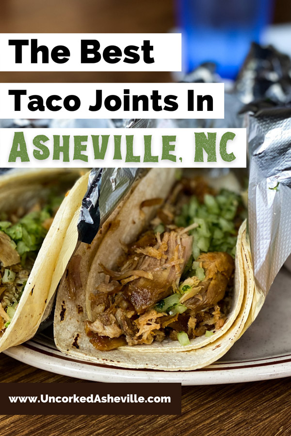 Best Places Asheville Tacos Pinterest Pin with picture of two carnitas tacos wrapped in foil from Zia Taqueria in West Asheville