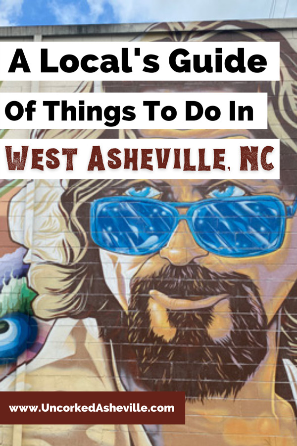 Shops and things to do West Asheville, NC Pinterest pin with Gus Cutty's The Dude Abides mural