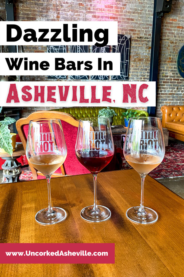 Wine Bars Asheville Pinterest Pin with three glasses on red and white wine on table at Bottle Riot with pink chair in background