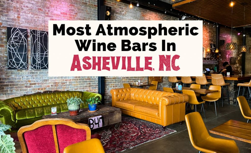 Best Wine Bars In Asheville, NC with picture of Bottle Riot bar with green and yellow couches, pink chair, bar, and purple rug