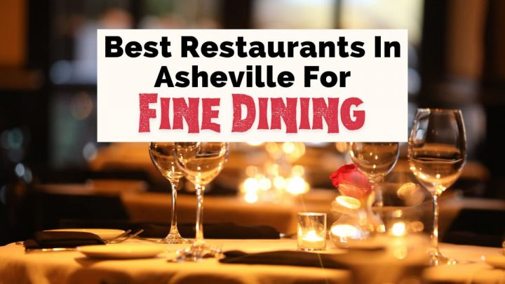 Best Fine Dining In Asheville NC with photograph of wine glasses, candles on tables with table cloth, and light pink rose